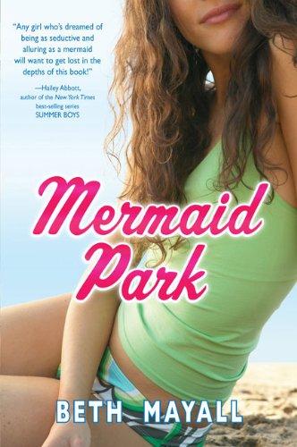 Amazon Mermaid Park 9781595141378 Beth Mayall Books