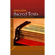 Hinduism: Sacred Texts: Vedas, Upanishads, Agamas, Puranas