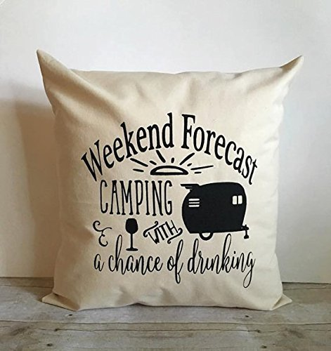 Weekend Forecast Camping With A Chance Of Drinking Pillow Cover 16x16, Camping Pillowcase, Camping Decor, Inspirational Pillow Cover, Home décor Pillow Cover With Quote, Graphic Pillow - Flagstaff Outlet