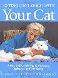 Getting in TTouch with Your Cat, Linda Tellington-Jones, 1570762546