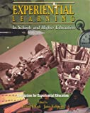 Experiential Learning in Schools and Higher Education, Richard Kraft, 0787201839