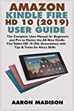 AMAZON KINDLE FIRE HD 10 (2019) USER GUIDE: The