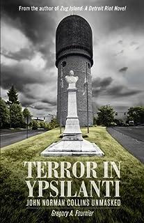 Book Cover: Terror in Ypsilanti: John Norman Collins Unmasked