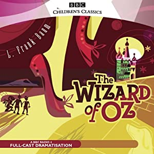 The Wizard of Oz (Dramatised) Performance