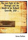 The Last Fight of the Revenge, Gervase Markham, 0554700182