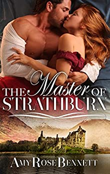 The Master Of Strathburn by [Bennett, Amy Rose]