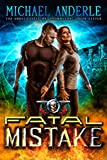 Fatal Mistake: An Urban Fantasy Action Adventure (The Unbelievable Mr. Brownstone Book 11)