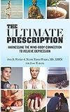 The Ultimate Prescription, John Winters and Maxine Barish-Wreden, 1481865455