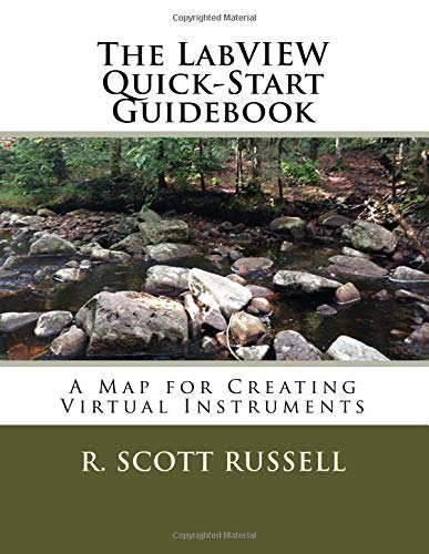 The LabVIEW Quick-Start Guidebook: A Map for Creating, used for sale  Delivered anywhere in Canada