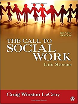 Book The Call to Social Work: Life Stories by Craig Winston LeCroy (2011-10-05)