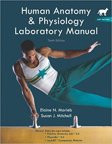 Human Anatomy & Physiology Laboratory Manual, 10th Edition ...