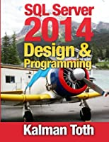 SQL Server 2014 Design & Programming Front Cover