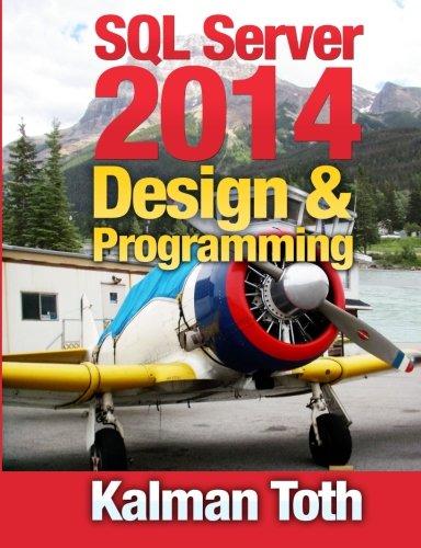 SQL Server 2014 Design & Programming