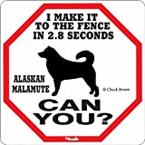 Alaskan Malamute 2.8 Seconds Sign