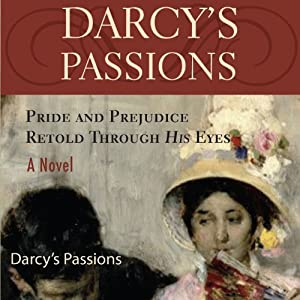 Darcy's Passions Audiobook