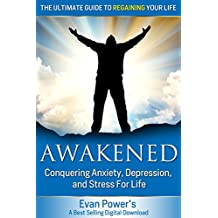 AWAKENED - Conquering Stress & Depression For Life