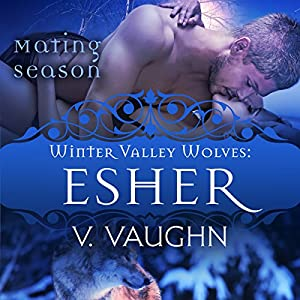 Esher: Winter Valley Wolves #7 Audiobook