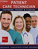 Patient Care Technician Textbook: Theory & Clinical Approach