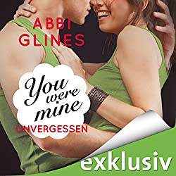 You were Mine - Unvergessen (Rosemary Beach 9)