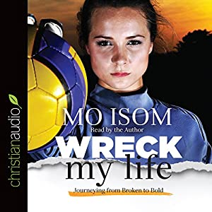 Wreck My Life Audiobook