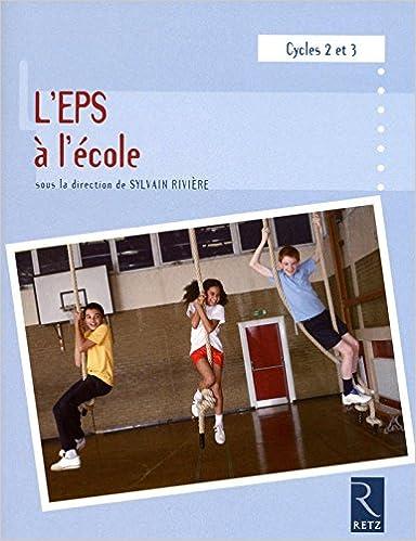 Livres gratuits L'EPS à l'école pdf