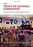img - for The Treaty of Waitangi Companion: Maori and Pakeha from Tasman to Today book / textbook / text book
