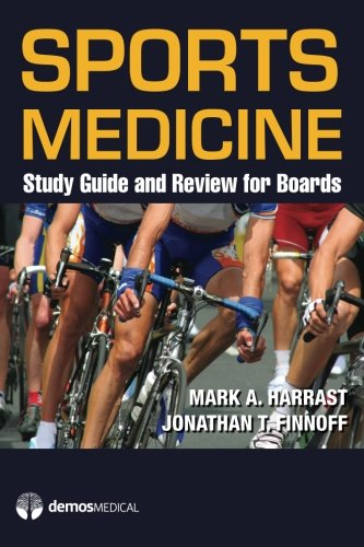 Sports Medicine: Study Guide and Review for Boards by Brand: Demos Medical