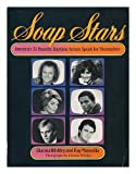 img - for Soap Stars: America's 31 Favorite Daytime Actors Speak for Themselves book / textbook / text book