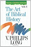 img - for Art of Biblical History, The by V. Philips Long (1994-09-23) book / textbook / text book