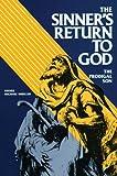 The Sinner's Return to God, Michael Mueller, 0895552051
