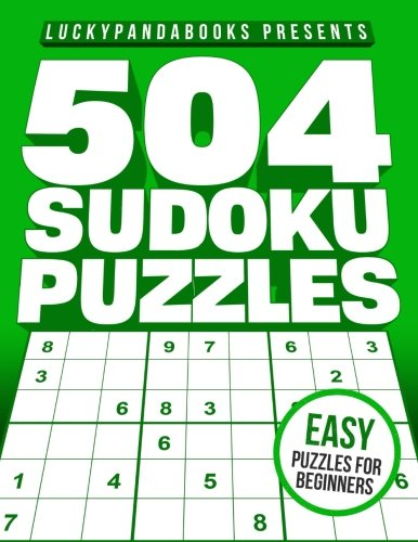 504 Sudoku Puzzles Easy Easy Sudoku Puzzle Book For Beginners