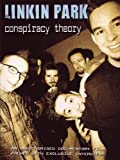 Linkin Park: Conspiracy Theory