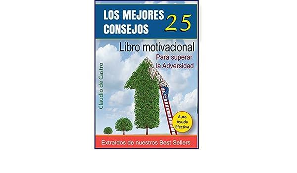 Amazon.com: 25 CONSEJOS QUE CAMBIARÁN TU VIDA: CÓMO TENER ÉXITO (LIbros de emprendimiento JUVENIL) (Spanish Edition) eBook: Claudio de Castro: Kindle Store