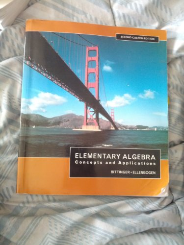 Elementary Algebra: Concepts and Applications, Second Custom Edition.