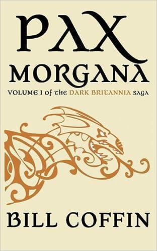 Pax Arcadia (Dark Britannia Book 2)