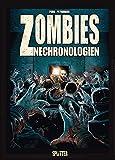Zombies Nechronologien. Band 2: Tot weil dumm