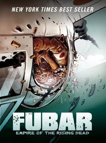 Read Online FUBAR: Empire of the Rising Dead pdf