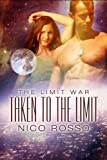 Taken to the Limit (The Limit War Book 1)