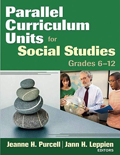 Parallel Curriculum Units for Social Studies, Grades 6-12: Grades 6-12