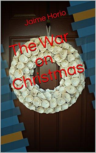 The War on Christmas - Christmas War On