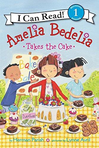 Amelia Bedelia Takes the Cake (I Can Read Level 1)