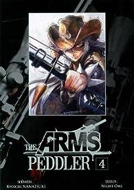The Arms Peddler, Tome 4 par Kyoichi Nanatsuki
