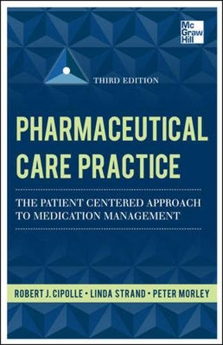 Pharmaceutical Care Practice: The Patient-Centered Approach
