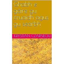 Ghabh e gàire gu cruaidh agus gu searbh (Scots_gaelic Edition)