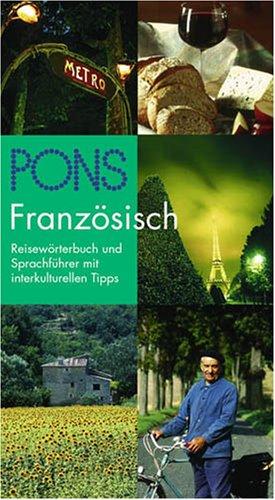 PONS Reisewörterbuch : Französisch