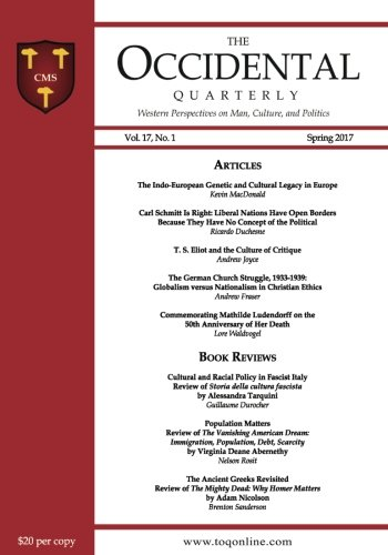 Product picture for The Occidental Quarterly: Western Perspectives on Man, Culture, and Politics (Spring 2017 - Vol. 17, No. 1) (Volume 17)by Kevin MacDonald Ph.D.