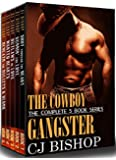 THE COWBOY GANGSTER: The Complete 5 Books Series
