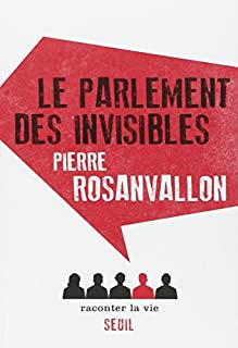 Le parlement des invisibles, Rosanvallon, Pierre