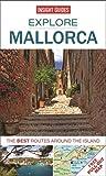 Insight Guides: Explore Mallorca (Insight Explore Guides)