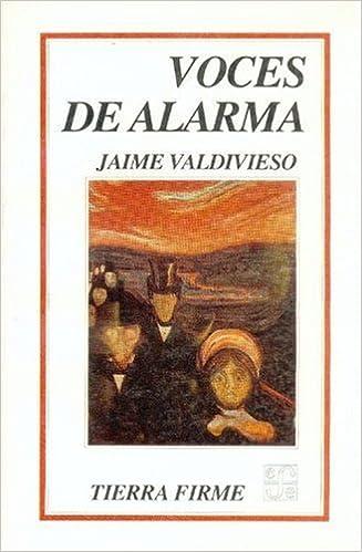 Voces de alarma (Tierra Firme) (Spanish Edition): Valdivieso ...